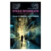 Strazi intunecate Antologie de urban fantasy - Vol. 1