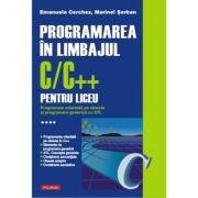 Programarea in limbajul C/C++ pentru liceu. Volumul al IV-lea: Programare orientata pe obiecte si programare generica cu STL