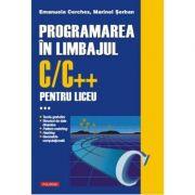 PROGRAMAREA IN LIMBAJUL C/C++. Volumul al III-lea
