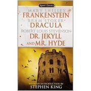 Frankenstein; Dracula; Dr Jekyll and Mr. Hide