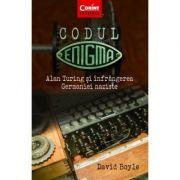Codul Enigma - Alan Turing si infrangerea Germaniei naziste