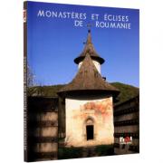 Monasteres et Eglises de Roumanie