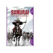 Samurai - Razboaie si onoare in Japonia medievala