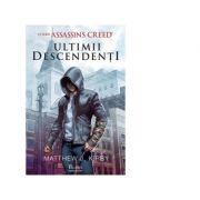 Assassin's Creed - Ultimii descendenti