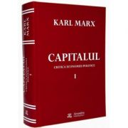 Capitalul Vol. I - Critica economiei politice