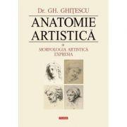 Anatomie artistica, Vol. III - Morfologia artistica, Expresia (Dr. Gh. Ghitescu)