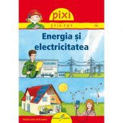 Pixi Stie-tot - Energia si electricitatea