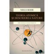Teoria atomica si descrierea naturii