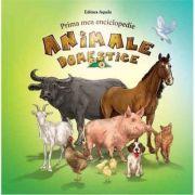 Animale domestice - Prima mea enciclopedie
