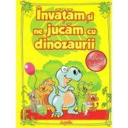 Invatam si ne jucam cu dinozaurii