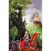 Hans-cel-de-fier - Fratii Grimm