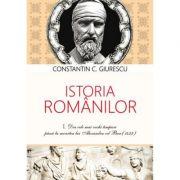 Istoria romanilor (3 volume) - Constantin C. Giurescu