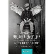 Biblioteca sufletelor - Miss Peregrine Vol. 3