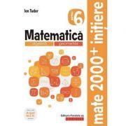 Matematica. Algebra, geometrie. Caiet de lucru. Clasa a VI-a. Initiere. Partea I
