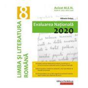 Limba si literatura romana. Evaluarea Nationala 2020. Clasa a VIII-a
