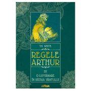 Regele Arthur IV: O lumânare în bătaia vântului