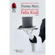 Marturisirile escrocului Felix Krull