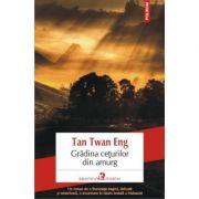 Gradina ceturilor din amurg - Tan Twan Eng