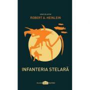 Infanteria Stelara - Robert A. Heinlein