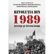 Revoluția din 1989. Învinși și învingători