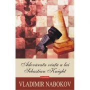 Adevărata viață a lui Sebastian Knight (ediția 2020), Vladimir Nabokov