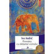 Povestea cu elefantul vizirului, Ivo Andric