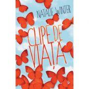 CLIPE DE VIATA