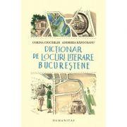 Dictionar de locuri Bucurestente
