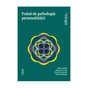 Tratat de psihologia personalitatii- MIHAI ANITEI, MIHAELA CHRAIF, VLAD BURTAVERDE, TEODOR MIHAILA