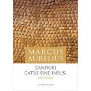 Ganduri Catre Sine Insusi-Marcus Aurelius