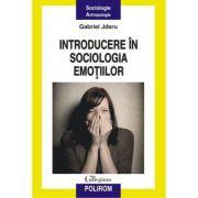 Introducere in sociologia emotiilor