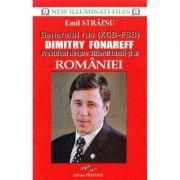 Generalul rus (KGB-FSB) Dimitry Fonareff. Previziuni despre Viitorul Lumii si al Romaniei - Emil Strainu