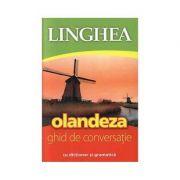 Olandeza. Ghid de conversatie (editia a III-a)