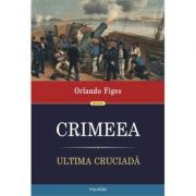 Crimeea. Ultima cruciada, Orlando Figes