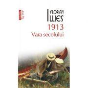1913 VARA SECOLULUI