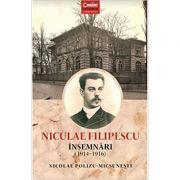 Nicolae Filipescu. Insemnari 1914-1916