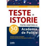 TESTE DE ISTORIE PENTRU ACADEMIA DE POLITIE