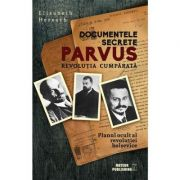 Documentele secrete Parvus - Elisabeth Heresch