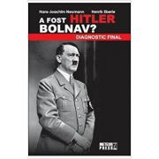 A FOST HITLER BOLNAV?
