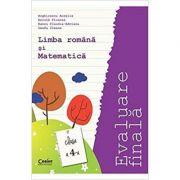 EVALUARE FINALA CL-4-ROMANA SI MATEMATICA