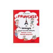 LE FRANCAIS- PRIMELE CUVINTE, P