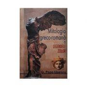 MITOLOGIA GRECO-ROMANĂ VOL. 1