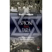 Spion fara tara - Matti Friedman