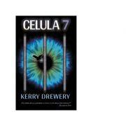 Celula 7 - Kerry Drewery