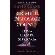 Crimele din Osage County, David Grann