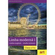 LIMBA MODERNA 1. Limba engleza - studiu intensiv. Manual + CD clasa a V-a