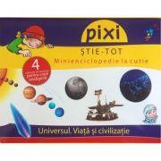 Cutie Pixi Stie Tot - Universul. Viata si civilizatie 1