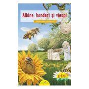 Albine, bondari si viespi