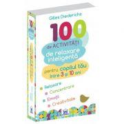 100 de activitati de relaxare inteligenta GILLES DIEDERICHS