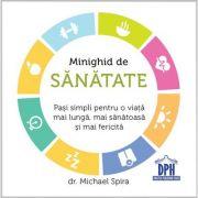 Minighid de sanatate DR. MICHAEL SPIRA